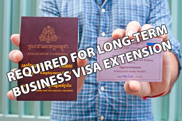 柬埔寨长期签证延期需要有工作许可证